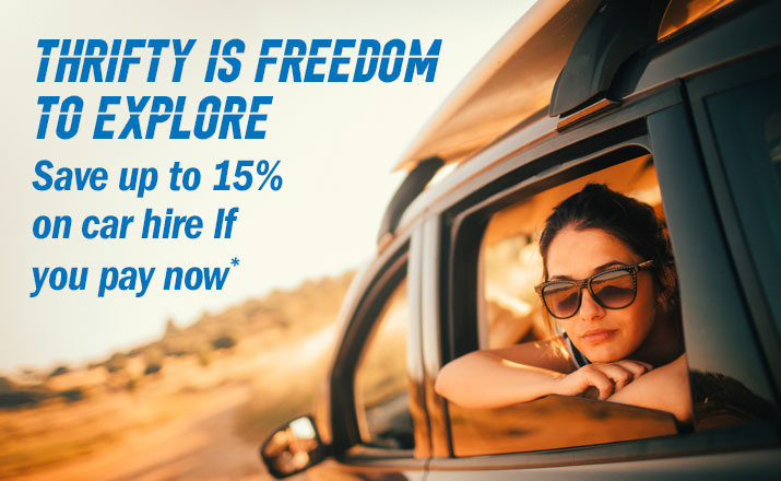 Thrifty is Freedom to explore Up to 15% off car hire If you pay now