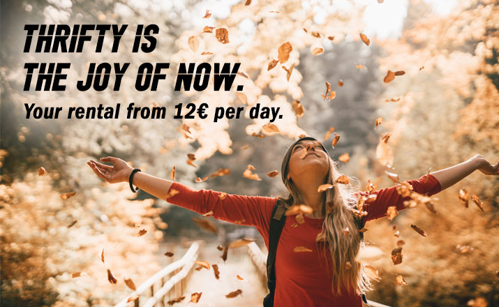 Thrifty isthe joy of nowYour rental from €12 per day